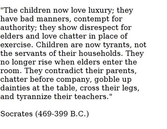 sokrates citat om ungdommen Debat: Ungdommen   den lyse og sorte side   Psykolog Ebbe Scheel  sokrates citat om ungdommen